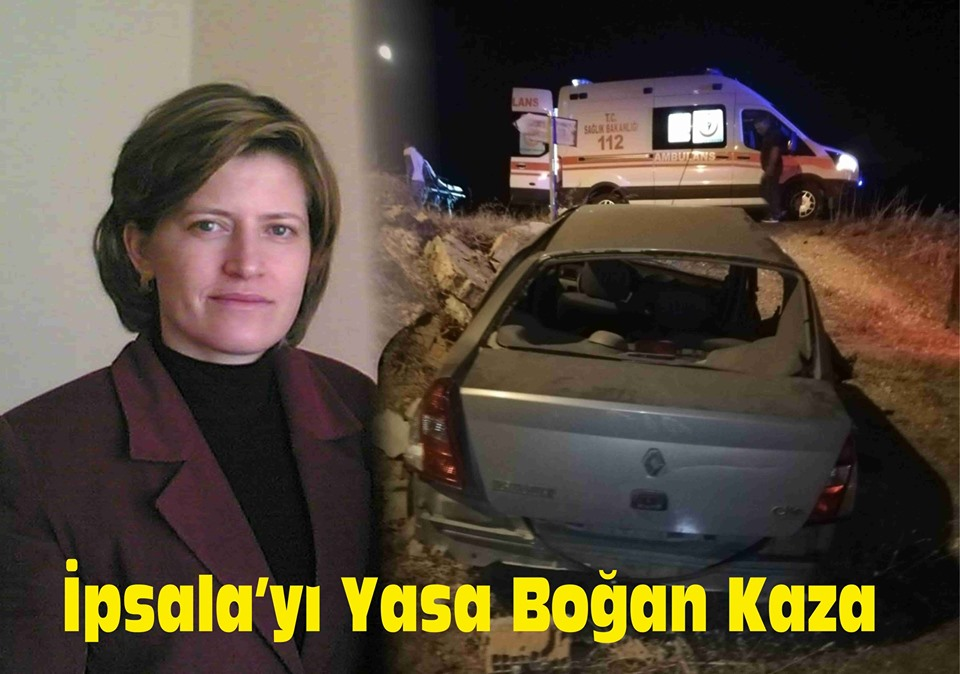 İpsala'yı Yasa Boğan Kaza.