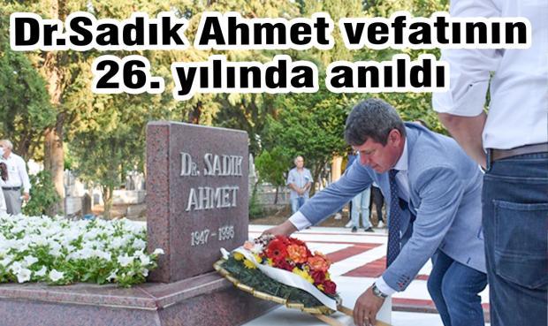 Dr.Sadık Ahmet vefatının 26. yılında anıldı
