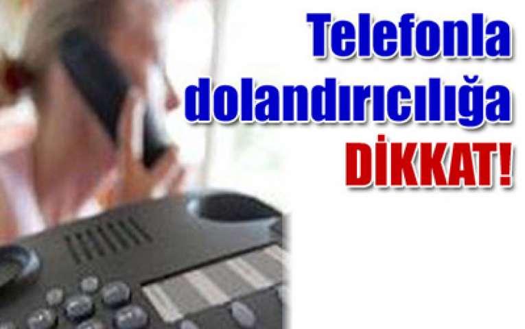Telefon Dolandırıcıları İpsala'da…