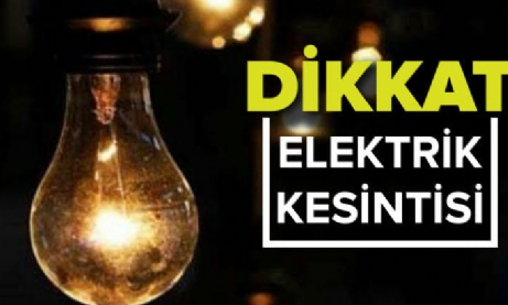 Bölgemizde Elektrik Kesintisi Yaşanacak.