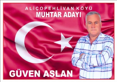 "Aliçopehlivan'a,""Güven ""Gelecek."