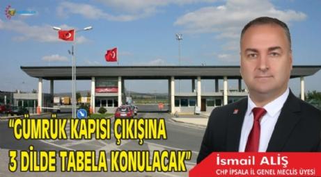"""""""Gümrük Yoluna 3 Dilde Tabela Konulacak"""""""