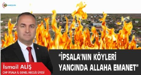 """""""İpsala'nın Köyleri Allah'a, Emanet…"""""""